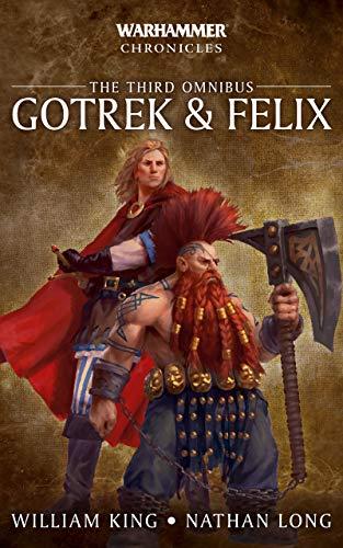 Gotrek and Felix: The Third Omnibus (English Edition)