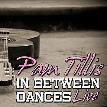 In Between Dances: Live