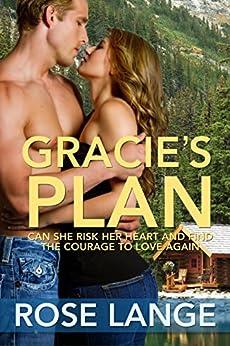 Gracie's Plan by [Rose Lange]