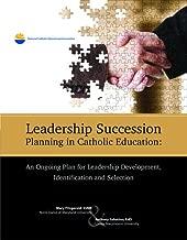 Leadership Succession Planning in Catholic Education