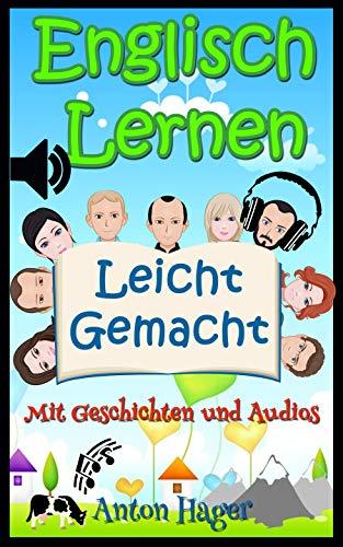 Englisch: Englisch lernen leicht gemacht: mit Geschichten und Audios (Sprauch)