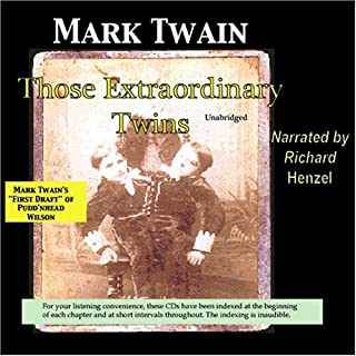 Those Extraordinary Twins: Mark Twain's First Draft of Pudd'nhead Wilson