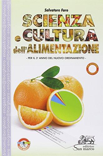 Scienza e cultura dell'alimentazione. Per la 3ª classe degli Ist. professionali alberghieri