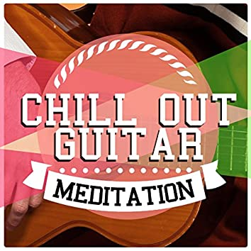 Chill out Guitar Meditation
