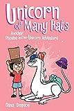 Unicorn of Many Hats (Volume 7) (Phoebe and Her Unicorn)