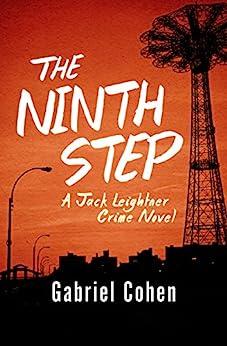The Ninth Step (The Jack Leightner Crime Novels Book 4) by [Gabriel Cohen]