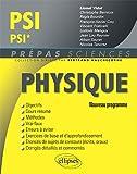 Physique PSI/PSI* Programme 2014 by Lionel Vidal (2014-07-08) - Ellipses Marketing - 08/07/2014