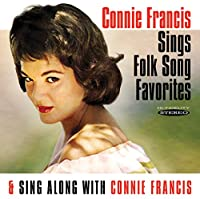 CONNIE FRANCIS SINGS FOLK SONG FAVORITES / SING ALONG WITH CONNIEARTISTS