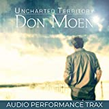 Uncharted Territory (Audio Performance Trax)
