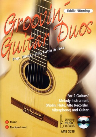 Groovin Guitar Duos, m. Audio-CD (Notenausgabe)(AMB 3030)