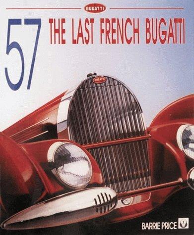 Bugatti Type 57 - the Last French Bugatti