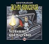 John Sinclair Edition 2000 – Folge 94 – Verdammt und begraben