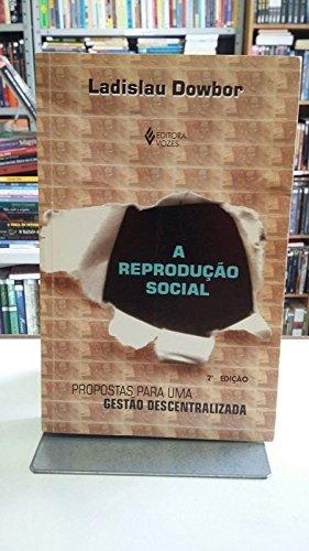 A Reproduçao Social