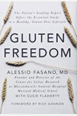 Gluten Freedom: The Nation's Leading Expert Offers the Essential Guide to a Healthy, Gluten-Free Lifestyle by Alessio Fasano (2014-04-29) Copertina rigida