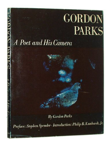 Gordon Parks: A poet and his camera;