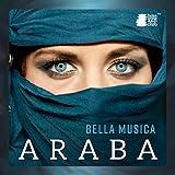 Bella musica araba - Danza del ventre, Rilassamento orientale, Antico Egitto