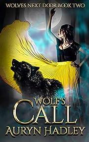 Wolf's Call (Wolves Next Door Book 2)
