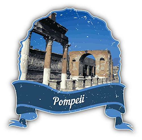 olyaprint Pompeii Italy World Landmark Grunge Travel Vinyl Decal Bumper Sticker 5'' X 5''