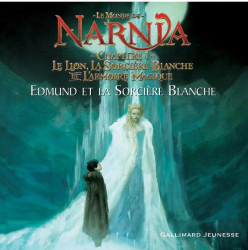 Chapitre 1, Le Lion, la Sorcière Blanche et LArmoire Magique: Edmund et la Sorcière Blanche