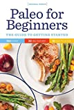 Paleo for Beginners: The Guide to Getting Started