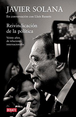 Reivindicación de la política: Veinte años de relaciones internacionales