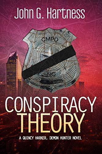Conspiracy Theory: A Quincy Harker, Demon Hunter Urban Fantasy Novel (