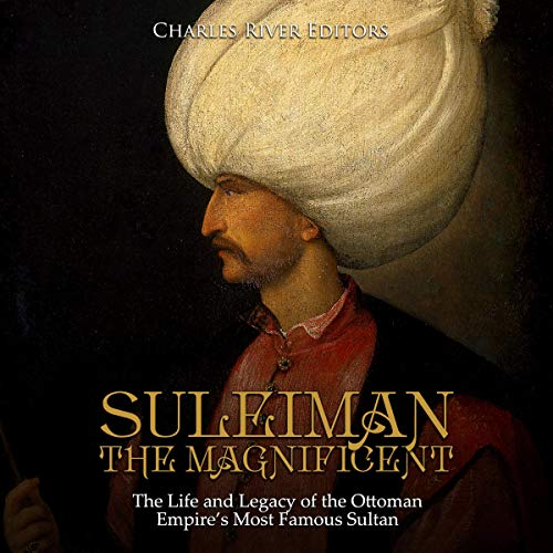 Suleiman the Magnificent audiobook cover art
