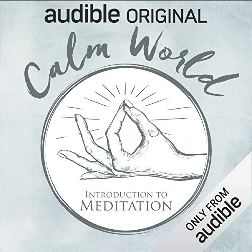 Page de couverture de Calm World: Introduction to Meditation
