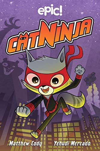 Cat Ninja (Cat Ninja Book 1)