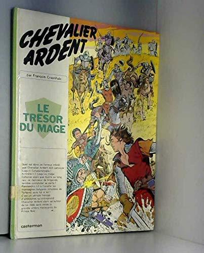 Chevalier Ardent, tome 7 : Le Trésor du mage