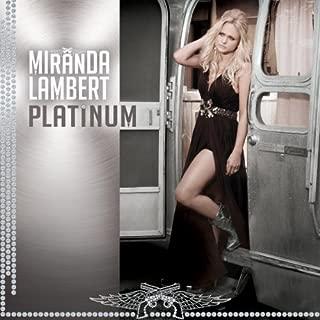 Platinum by Miranda Lambert (2014-06-03)