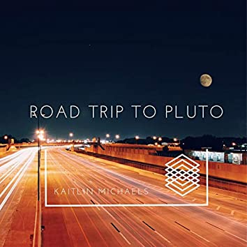 Road Trip to Pluto