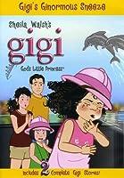 Gigi-Gods Little Princess-Gigis Ginormous Sneeze