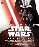 Ultimate Star Wars New Edition: The Definitive Guide to the Star Wars...