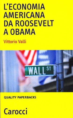 L'economia americana da Roosevelt a Obama