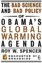 The Bad العلوم و Bad سياسة Obama ؟صغير Global الدفء agenda (Encounter broadsides)