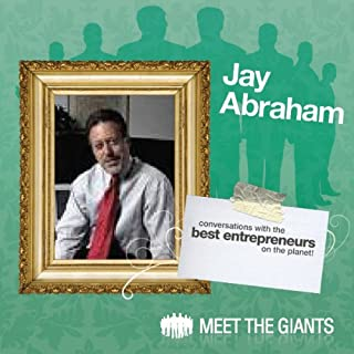 Jay Abraham - World's Leading Marketing Expert Talks About 'Passion'     Conversations with the Best Entrepreneurs on the Planet              By:                                                                                                                                 Jay Abraham                               Narrated by:                                                                                                                                 Janet Attwood                      Length: 1 hr and 24 mins     1 rating     Overall 3.0
