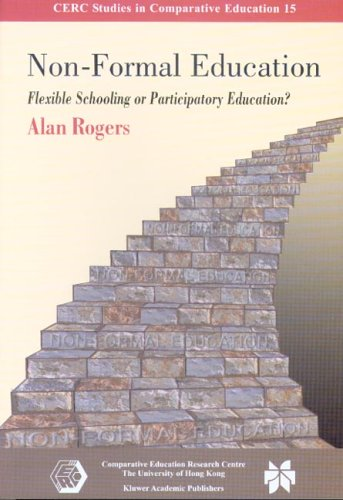 Compare Textbook Prices for Non-Formal Education: Flexible Schooling or Participatory Education? CERC Studies In Comparative Education 0 Edition ISBN 9789628093304 by Rogers, Alan