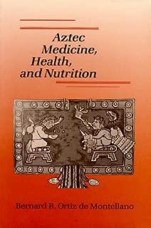Best ancient aztec medicine Reviews