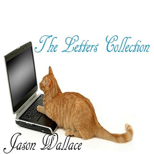The Letters Collection Audiobook By Jason Wallace cover art