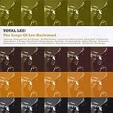 Total Lee! The Songs of Lee Hazlewood