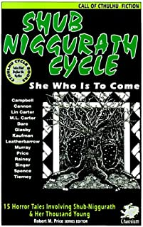 Shub Niggurath Cycle (Call of Cthulhu Fiction)