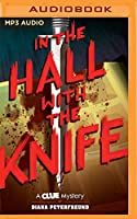 In the Hall With the Knife (A Clue Mystery)