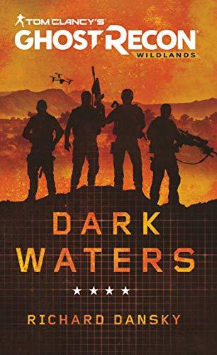 Tom Clancy's Ghost Recon Wildlands - Dark Waters