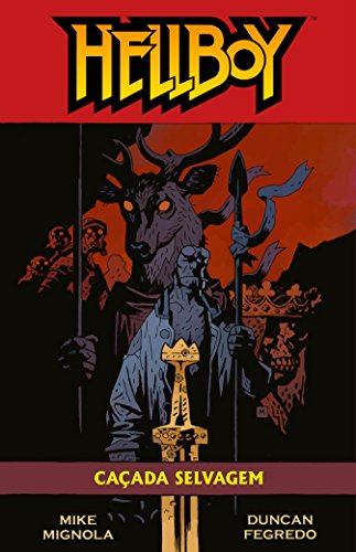 Hellboy. Caçada Selvagem - Volume 7