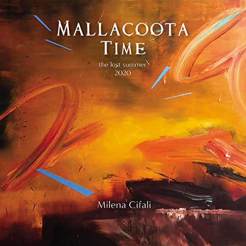 Mallacoota Time: The Lost Summer 2020 cover art