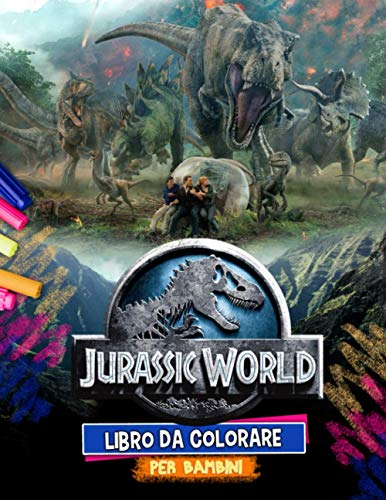Jurassic World Libro Da Colorare: Jurassic World Libro Da Colorare D'azione: Color Most Scarry Immagini Non Ufficiali