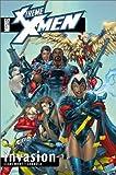 X-Treme X-Men, Vol. 2: Invasion
