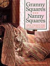 Granny Squares-Nanny Squares: New Twists for Classic Crochet