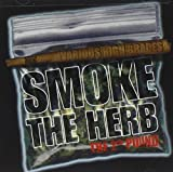 Smoke the Herb the Second Pound